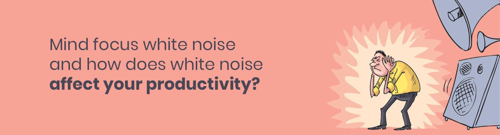 focus mind white noise