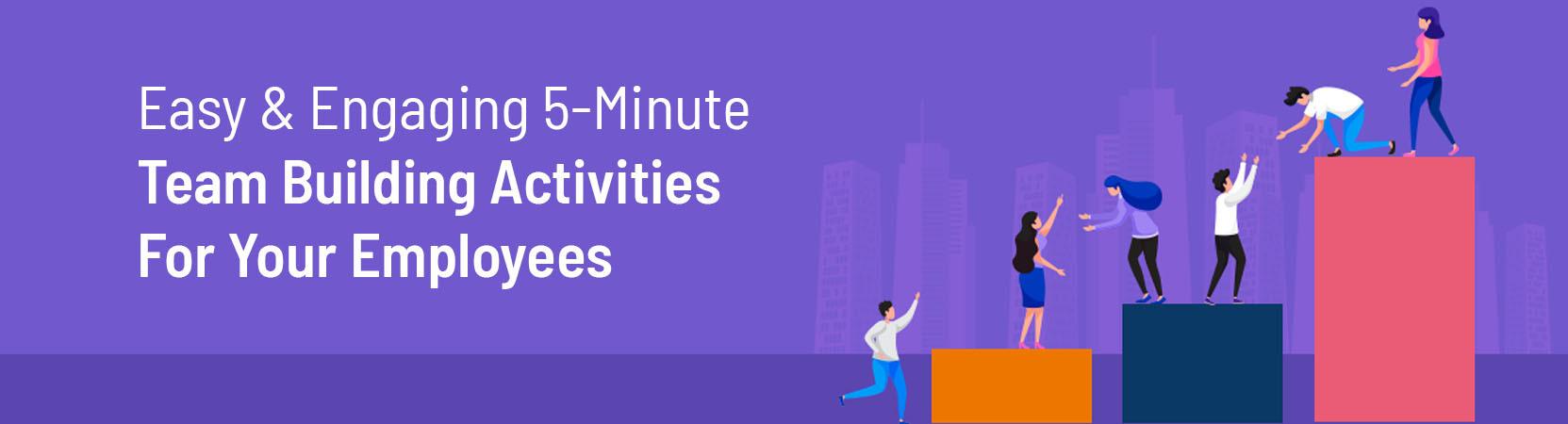 5 minute team building activities